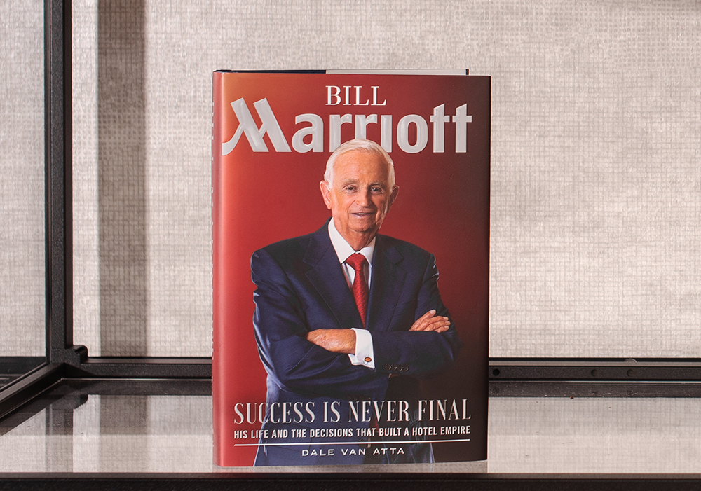 Bill Marriott Book - Success is Never Final